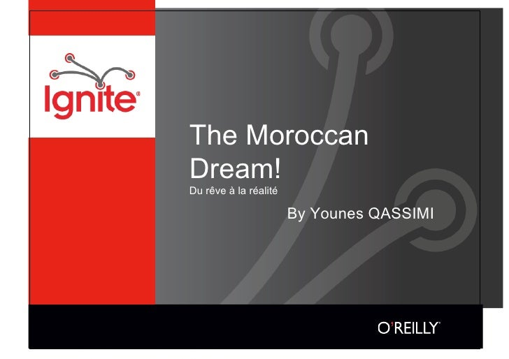 The Moroccan Dream! Du rêve à la réalité                         By Younes QASSIMI