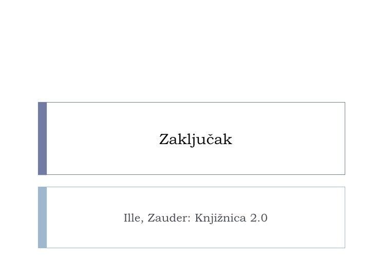 Od weba do weba 2.0 Ille, Zauder: Knjižnica 2.0