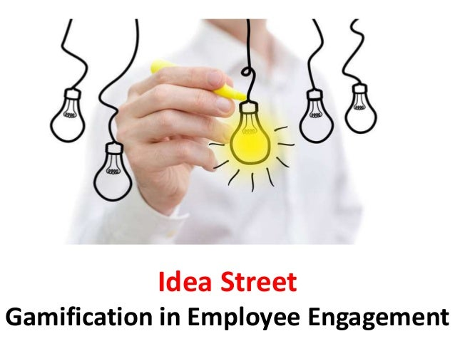 Idea Street Gamification in Employee Engagement