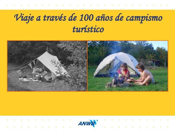 Viaje a través de 100 años de campismo                 turístico