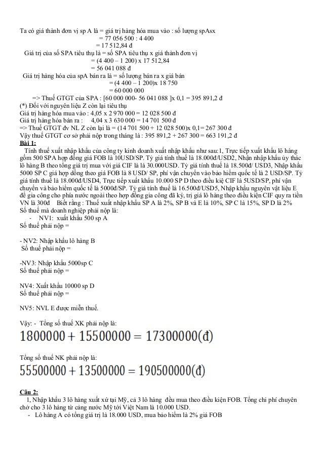 Ta có giá thành đơn vị sp A là = giá trị hàng hóa mua vào : số lượng spAsx = 77 056 500 : 4 400 = 17 512,84 đ Giá trị của ...