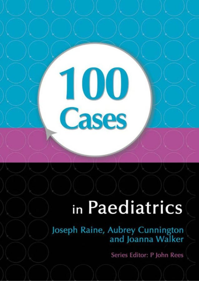 100 cases in paediatricsdr ahmed abdallah 100 cases in paediatrics fandeluxe