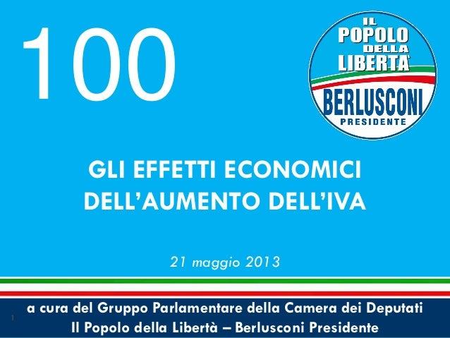 a cura del Gruppo Parlamentare della Camera dei DeputatiIl Popolo della Libertà – Berlusconi PresidenteGLI EFFETTI ECONOMI...