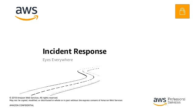 Incident Response Eyes Everywhere