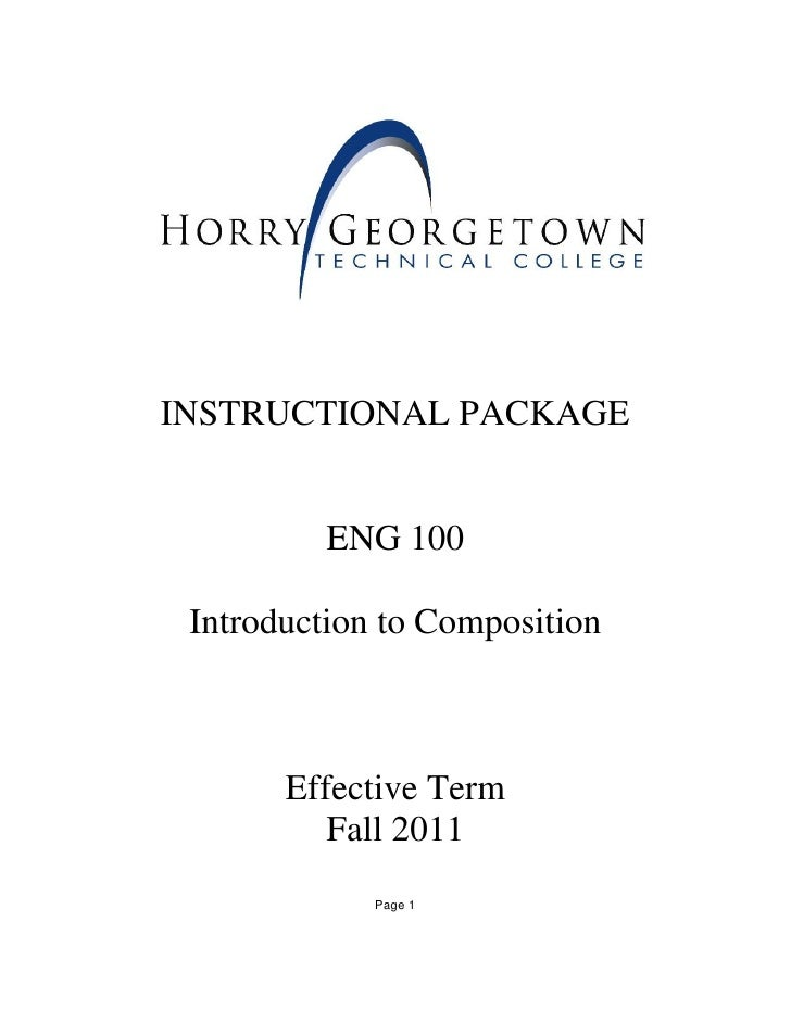     INSTRUCTIONAL PACKAGE              ENG 100     Introduction to Composition           Effective Term              Fall...