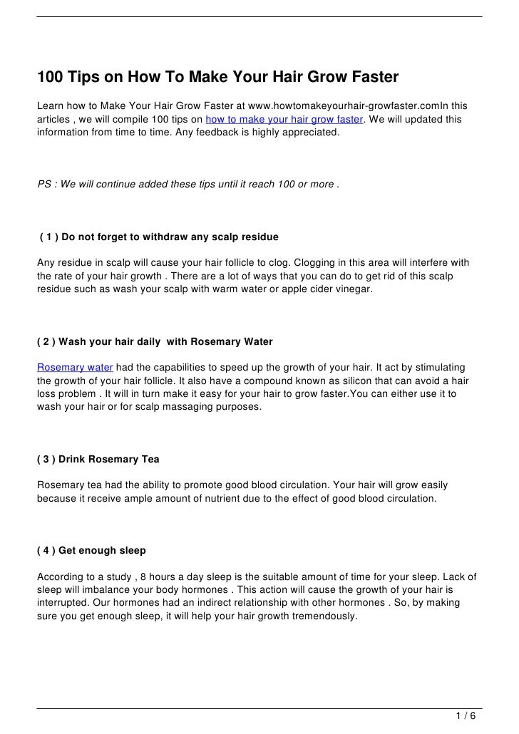 100 Tips on How To Make Your Hair Grow FasterLearn how to Make Your Hair Grow Faster at www.howtomakeyourhair-growfaster.c...