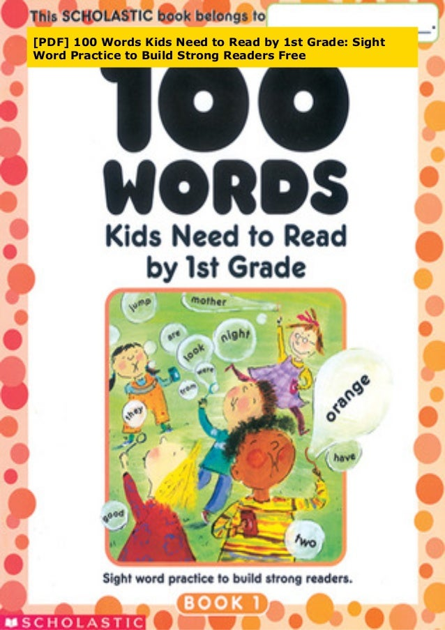 PDF] 100 Words Kids Need To Read By 1st Grade: Sight Word Practice T…