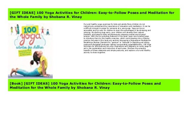 Gift Ideas 100 Yoga Activities For Children Easy To Follow Poses