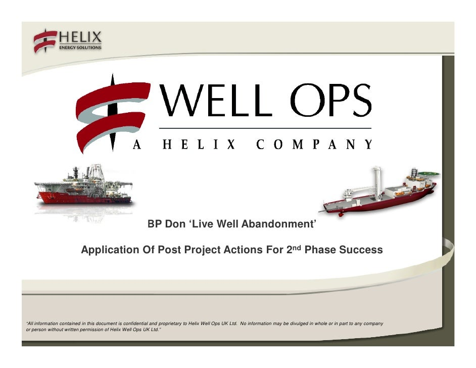 """BP Don 'Live Well Abandonment'                           Application Of Post Project Actions For 2nd Phase Success     """"Al..."""