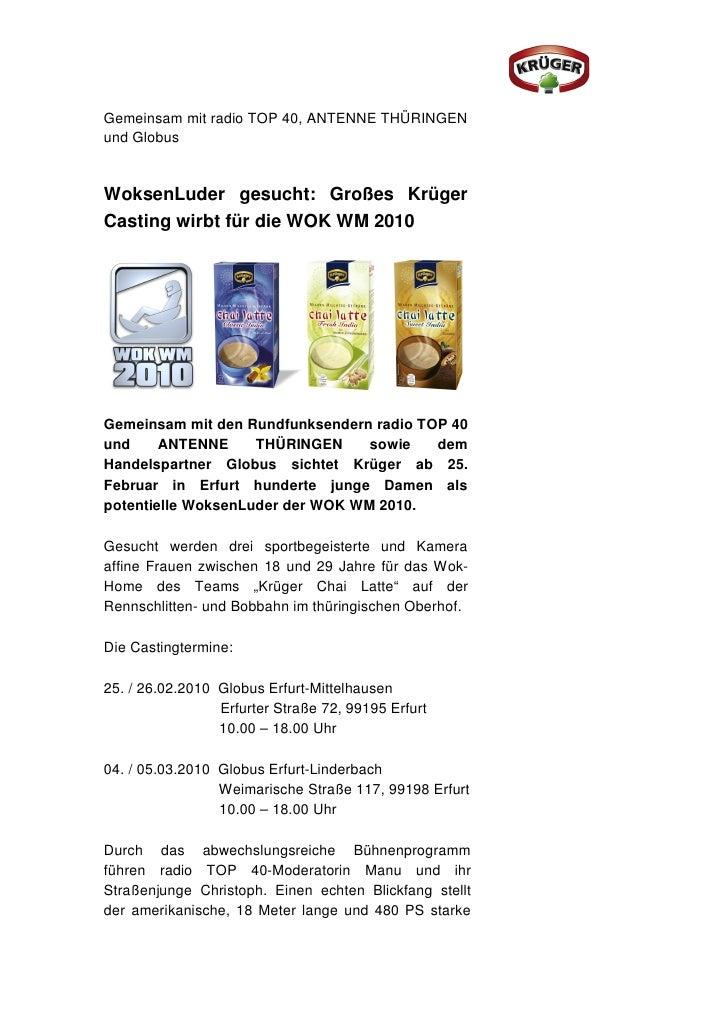 Gemeinsam mit radio TOP 40, ANTENNE THÜRINGENund GlobusWoksenLuder gesucht: Großes KrügerCasting wirbt für die WOK WM 2010...