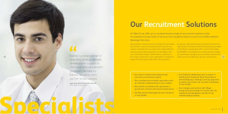 Our Recruitment Solutions                                                  At Talent2 we offer you a comprehensive range o...