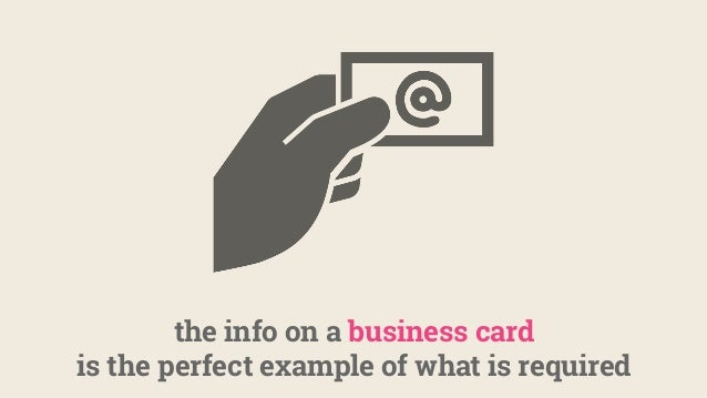 the info on a business card is the perfect example of what is required