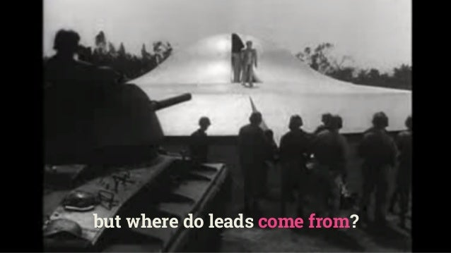 but where do leads come from?