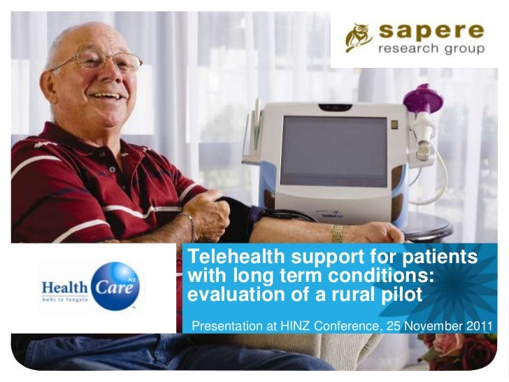 Telehealth support for patientswith long term conditions:evaluation of a rural pilotPresentation at HINZ Conference, 25 No...
