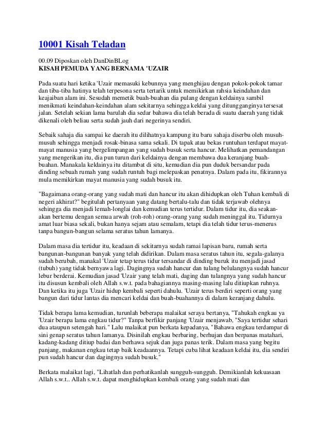 10001 Kisah Teladan 00.09 Diposkan oleh DanDinBLog KISAH PEMUDA YANG BERNAMA 'UZAIR Pada suatu hari ketika 'Uzair memasuki...