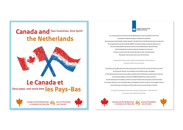 Canada and                           Two Countries, One Spirit      the Netherlands                                       ...