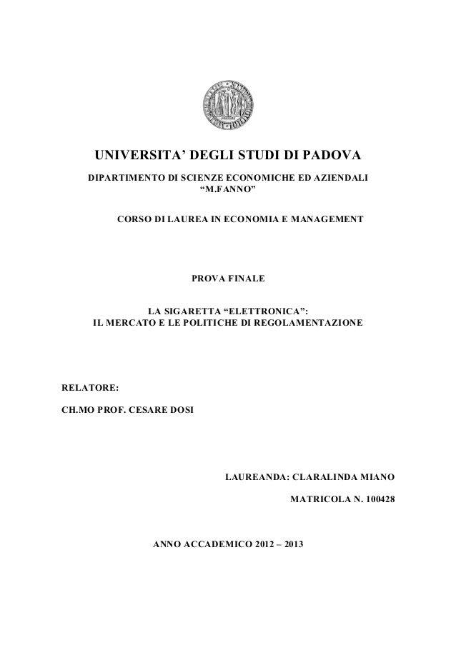 """UNIVERSITA' DEGLI STUDI DI PADOVA DIPARTIMENTO DI SCIENZE ECONOMICHE ED AZIENDALI """"M.FANNO"""" CORSO DI LAUREA IN ECONOMIA E ..."""