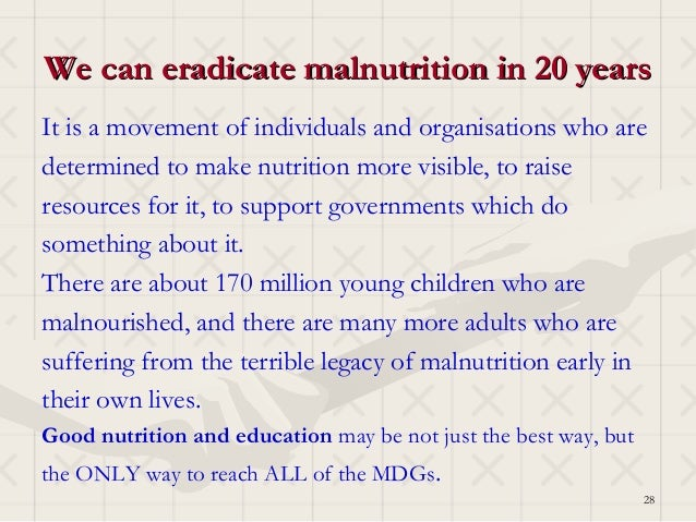 We can eradicate malnutrition in 20 yearsIt is a movement of individuals and organisations who aredetermined to make nutri...