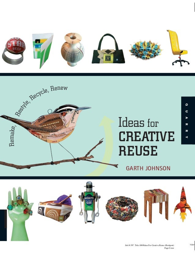 1000 Ideas Of Creative Reuse