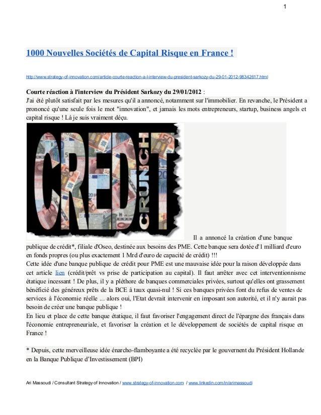1 1000NouvellesSociétésdeCapitalRisqueenFrance! http://www.strategyofinnovation.com/articlecourtereactional...