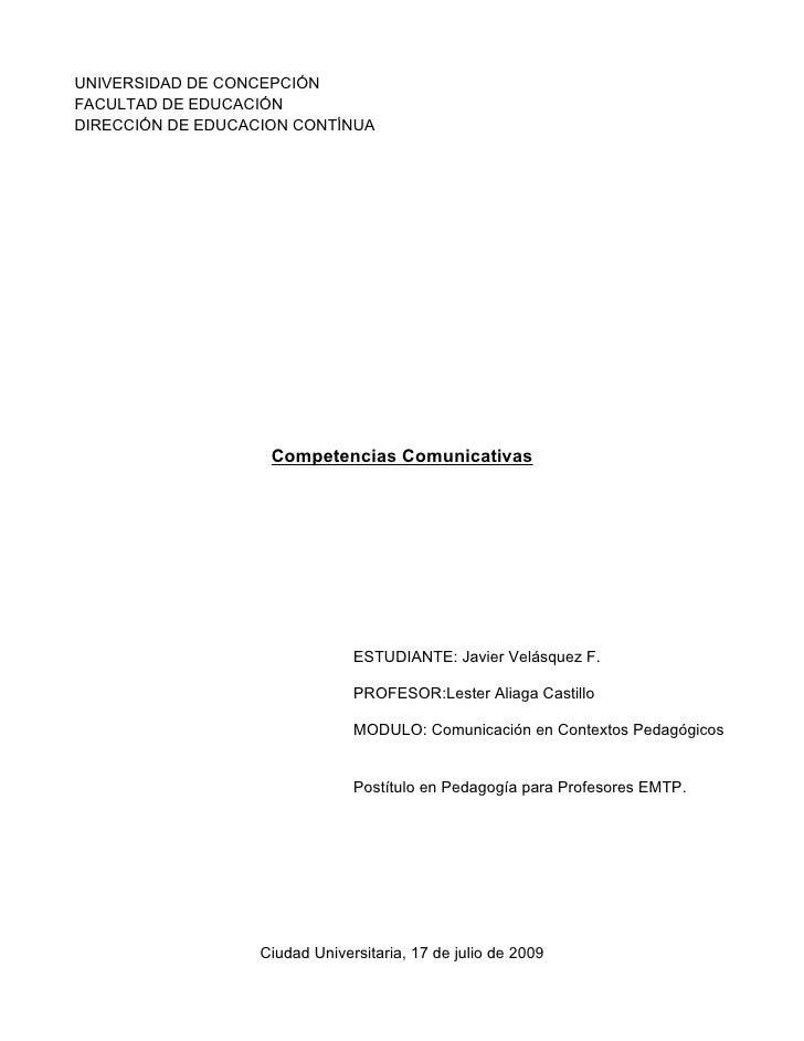 UNIVERSIDAD DE CONCEPCIÓN FACULTAD DE EDUCACIÓN DIRECCIÓN DE EDUCACION CONTÍNUA                         Competencias Comun...