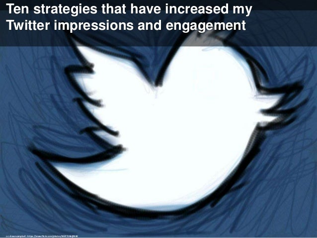 Strategy #1: Use tweets with photos (or include other images) cc: Insight Imaging: John A Ryan Photography - https://www.f...