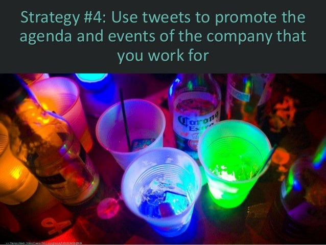Strategy #5: Tweet positive comments relating to the achievements of others cc: Hindrik S - https://www.flickr.com/photos/...