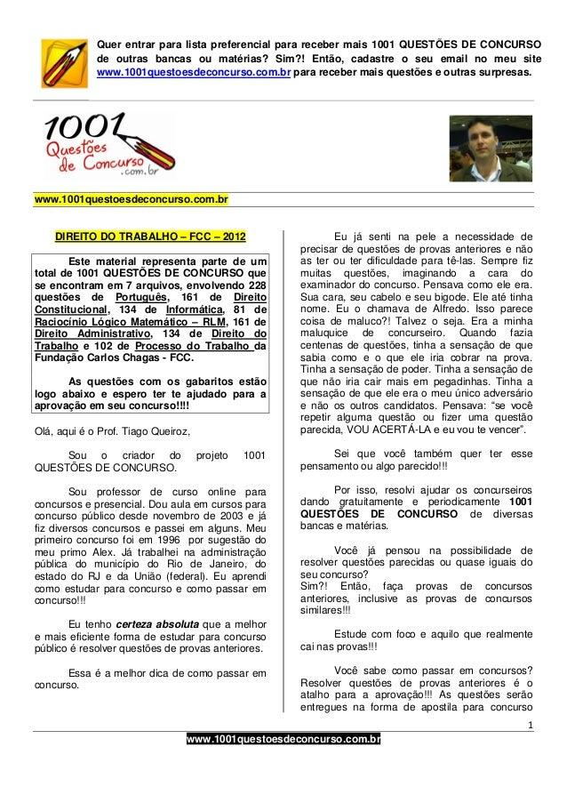 1 www.1001questoesdeconcurso.com.br Quer entrar para lista preferencial para receber mais 1001 QUESTÕES DE CONCURSO de out...