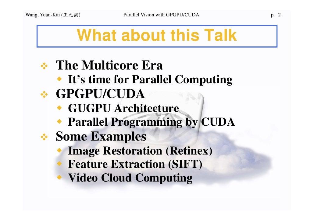 Parallel Vision by GPGPU/CUDA Slide 2