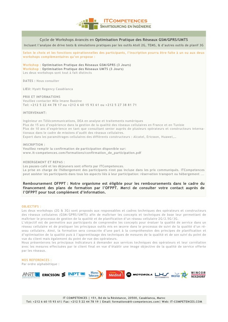 Cycle de Workshops Avancés en Optimisation Pratique des Réseaux GSM/GPRS/UMTS  Incluant l'analyse de drive tests & simulat...