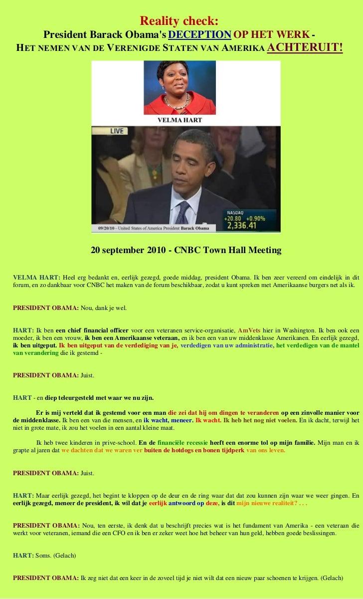 Reality check:      President Barack Obamas DECEPTION OP HET WERK - HET NEMEN VAN DE VERENIGDE STATEN VAN AMERIKA ACHTERUI...