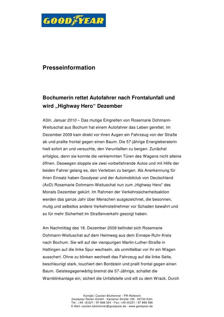 """PresseinformationBochumerin rettet Autofahrer nach Frontalunfall undwird """"Highway Hero"""" DezemberKöln, Januar 2010 – Das mu..."""