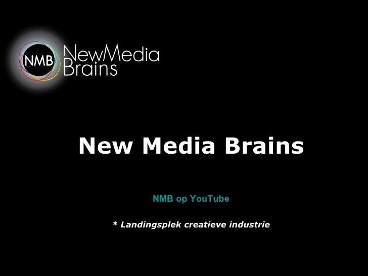 New Media Brains NMB op YouTube * Landingsplek creatieve industrie