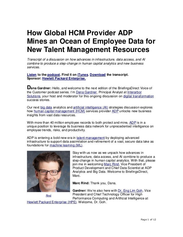 Page 1 of 12 How Global HCM Provider ADP Mines an Ocean of Employee Data for New Talent Management Resources Transcript of...