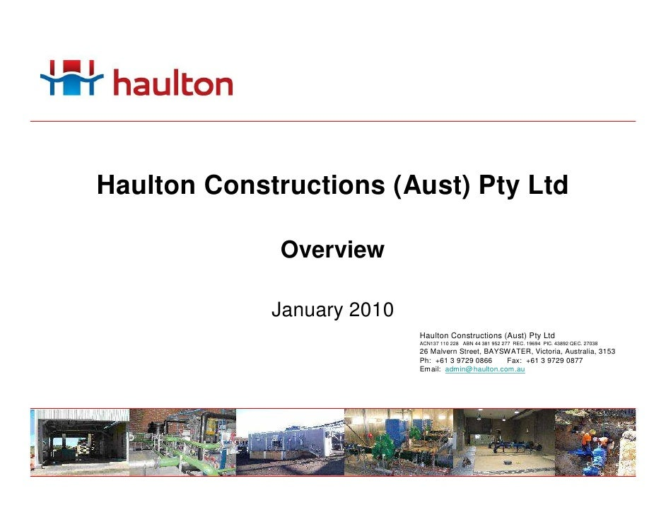 Haulton Constructions (Aust) Pty Ltd                Overview               January 2010                             Haulto...