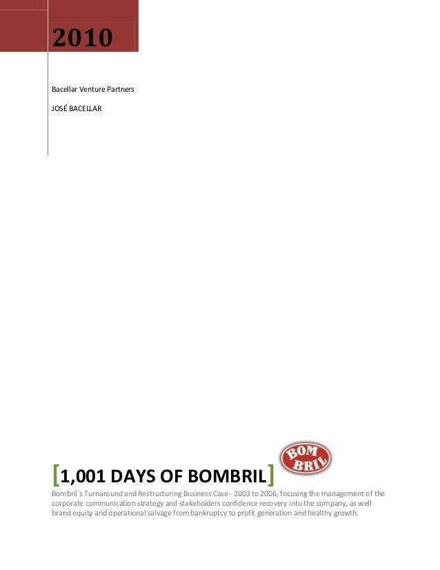 2010 Bacellar Venture Partners JOSÉ BACELLAR [1,001 DAYS OF BOMBRIL] Bombril´s Turnaround and Restructuring Business Case ...
