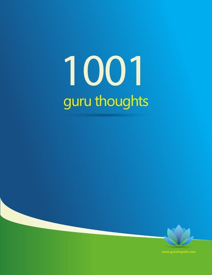 1001 guru thoughts                     www.gurutropolis.com