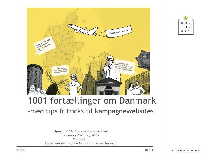 Oplæg til Media-on-the-move 2010 mandag d 10.maj 2010 Mette Bom Konsulent for nye medier, Kulturarvsstyrelsen 10-05-10 1...