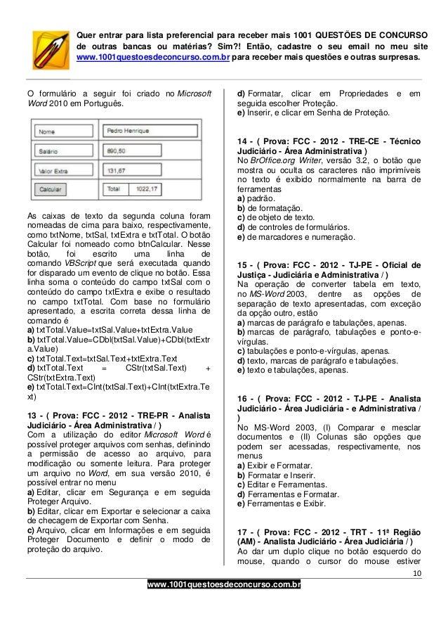 10www.1001questoesdeconcurso.com.brQuer entrar para lista preferencial para receber mais 1001 QUESTÕES DE CONCURSOde outra...
