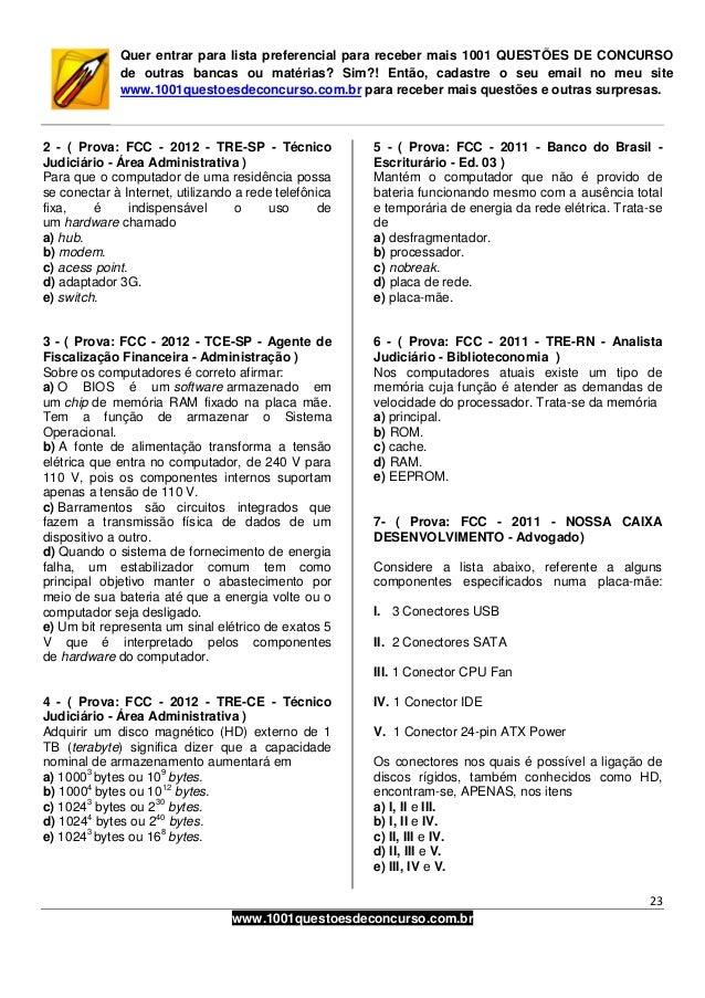 23www.1001questoesdeconcurso.com.brQuer entrar para lista preferencial para receber mais 1001 QUESTÕES DE CONCURSOde outra...