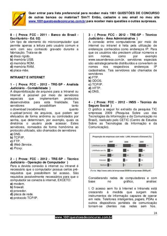 24www.1001questoesdeconcurso.com.brQuer entrar para lista preferencial para receber mais 1001 QUESTÕES DE CONCURSOde outra...