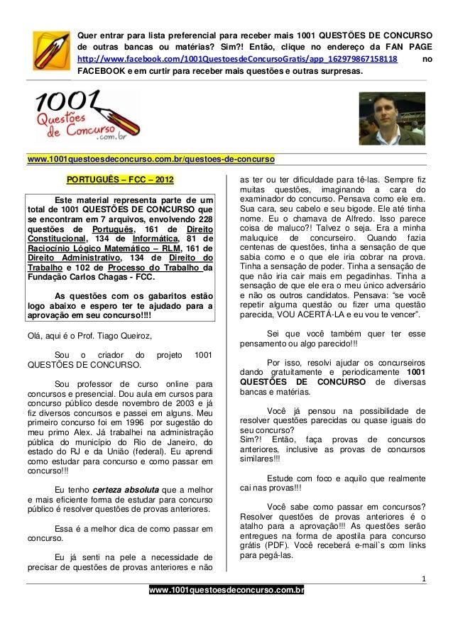 1  www.1001questoesdeconcurso.com.br  Quer entrar para lista preferencial para receber mais 1001 QUESTÕES DE CONCURSO  de ...