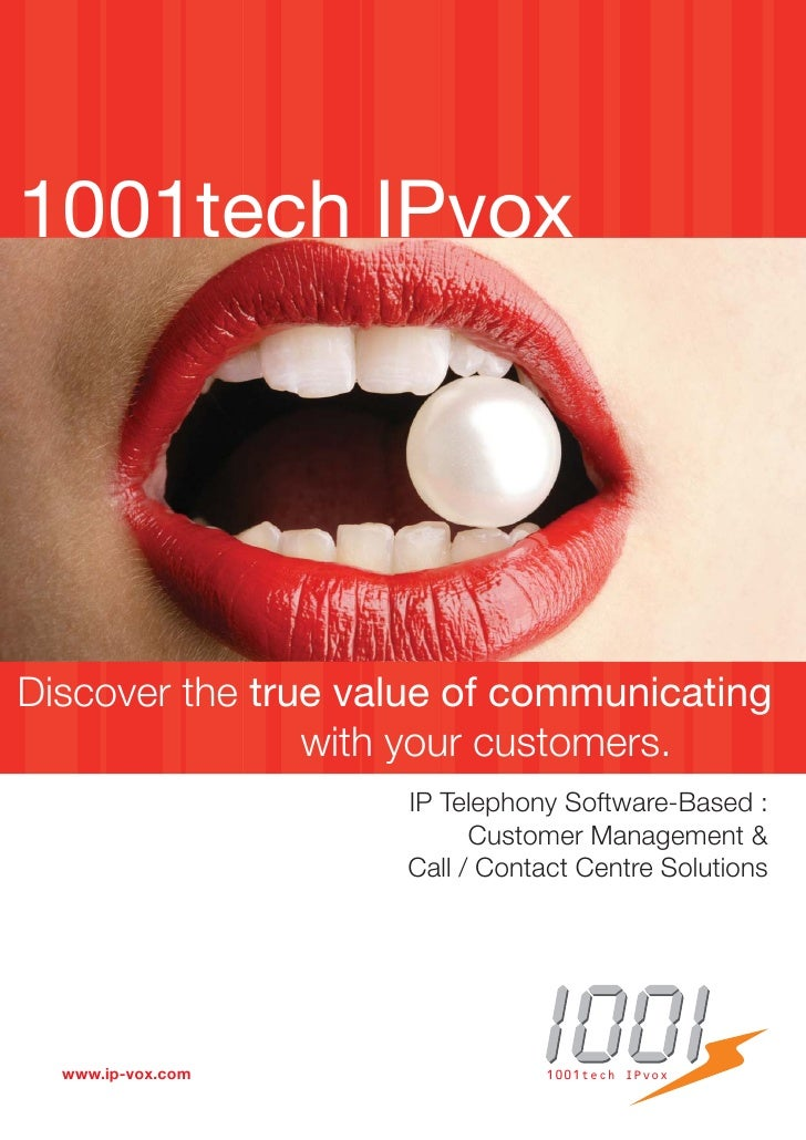 1001tech IPvoxDiscover the true value of communicating                with your customers.                    IP Telephony...