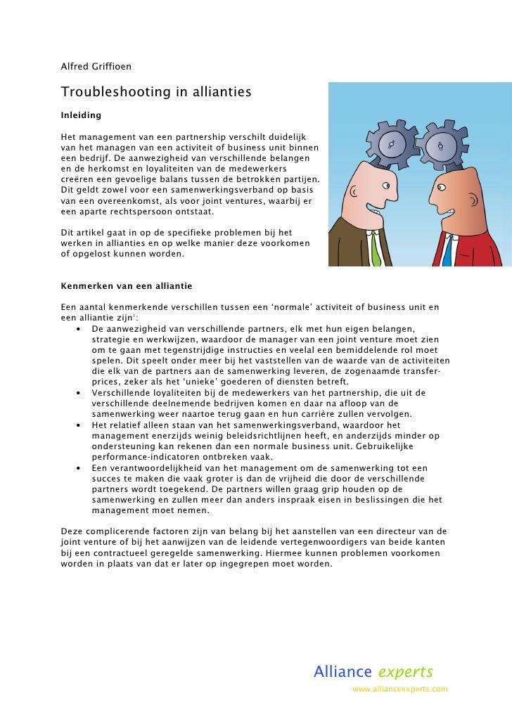 Alfred Griffioen  Troubleshooting in allianties Inleiding  Het management van een partnership verschilt duidelijk van het ...