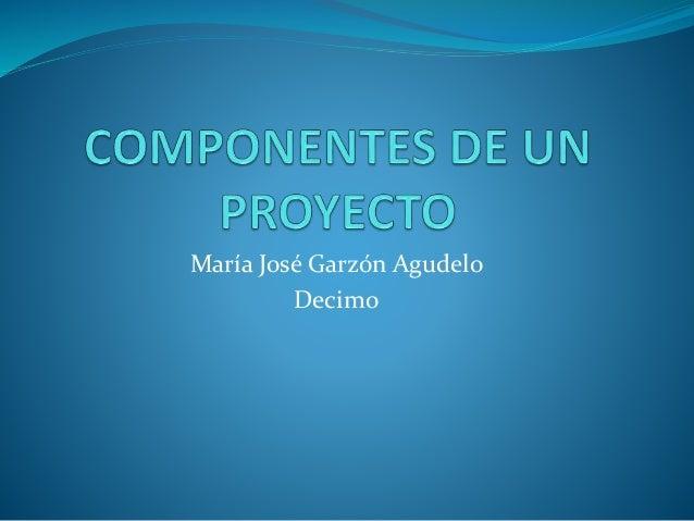 María José Garzón Agudelo Decimo