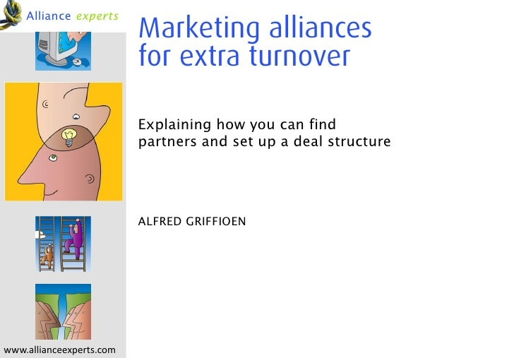 Alliance experts                          Marketing alliances                          for extra turnover                 ...