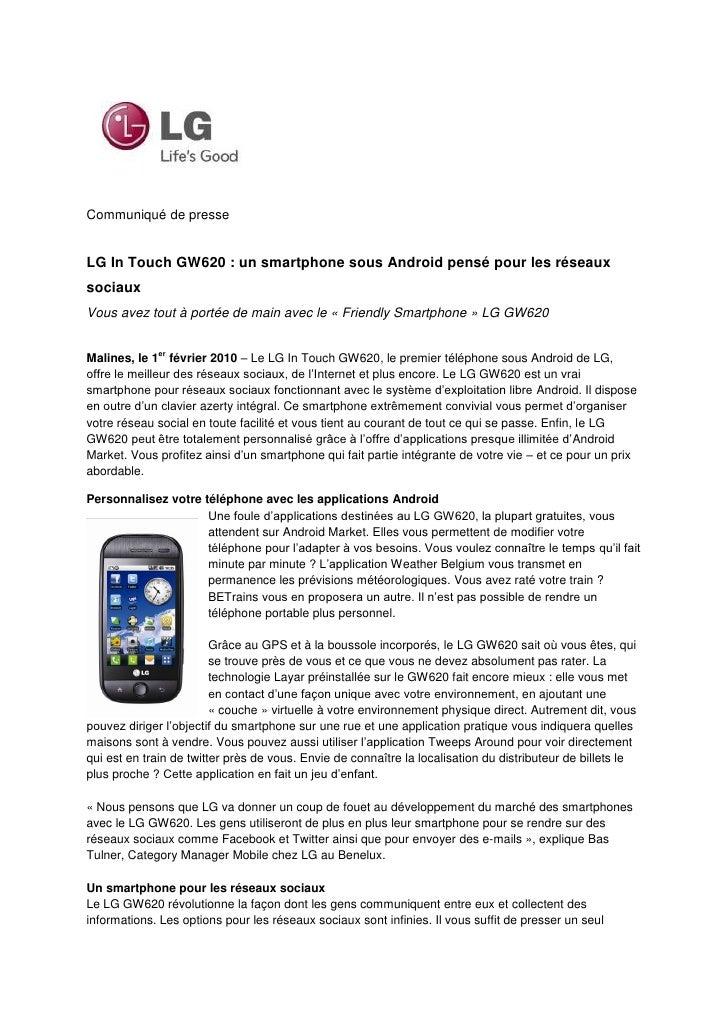 Communiqué de presse   LG In Touch GW620 : un smartphone sous Android pensé pour les réseaux sociaux Vous avez tout à port...