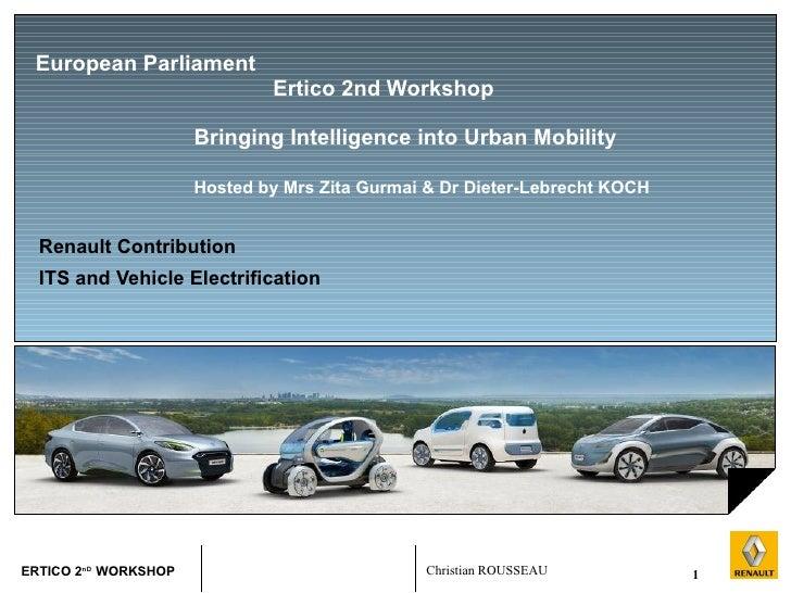 European Parliament  Ertico 2nd Workshop    Bringing Intelligence into Urban Mobility Hosted by Mrs Zita Gurmai & Dr Diete...