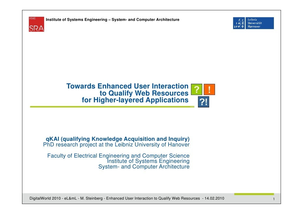 Institute of Systems Engineering – System- and Computer Architecture                    Towards Enhanced User Interaction ...