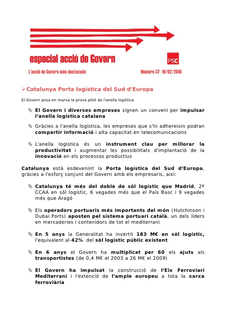 L'acció de Govern més destacada                             Número 37- 19/02/2010     Catalunya Porta logística del Sud d'...